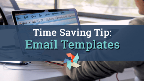 Time Saving Tip – Email Templates