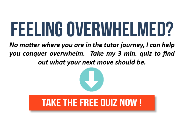 Take this free quiz to learn what steps you should be taking with your tutoring.