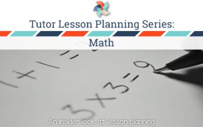 Tutor Lesson Planning Series:  Math
