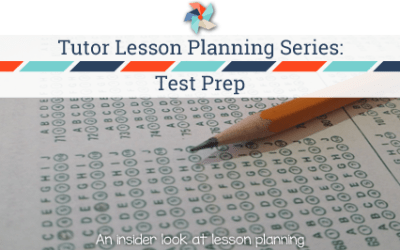 Tutor Lesson Planning Series:  ACT, SAT , and PSAT