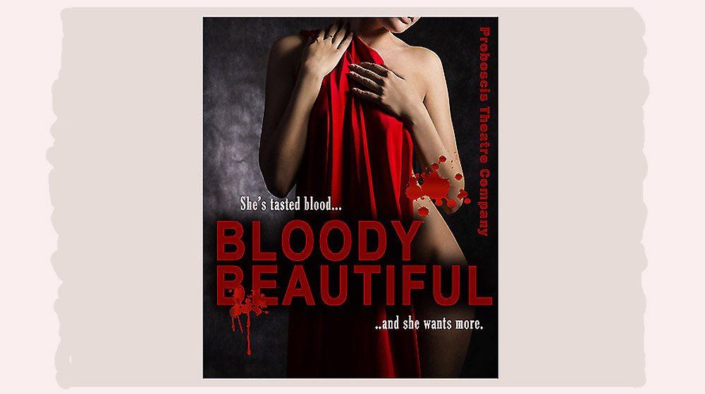 Bloody Beautiful