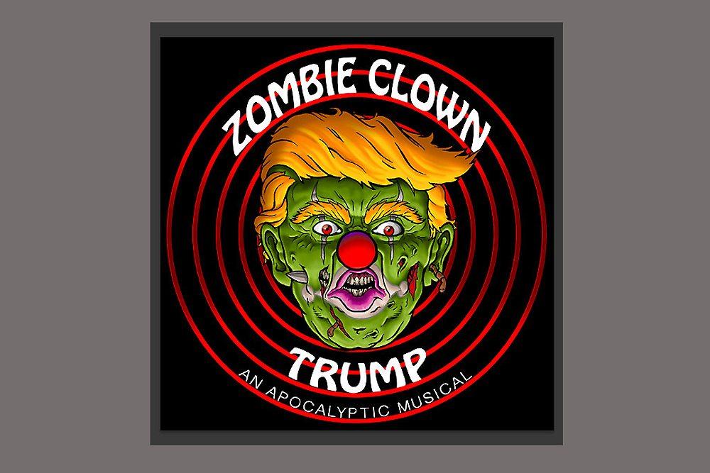 Hollywood Fringe Festival-2017-Zombie Clown Trump