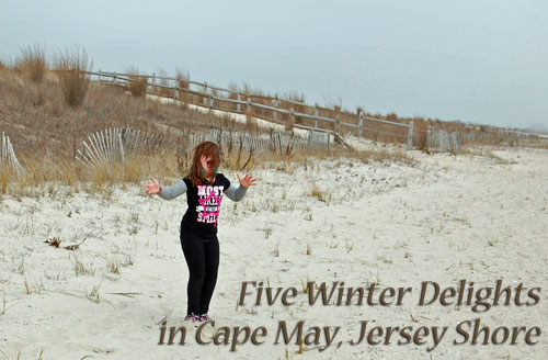 Visiting Cape May, NJ, in winter