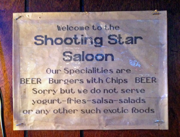 Shooting Star Saloon in Huntsville, UT - just burgers & beer.