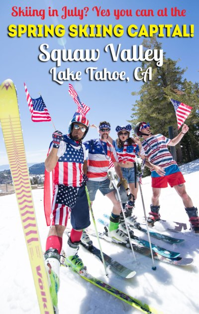 Squaw Valley, CA, in Lake Tahoe is the Spring Skiing Capital!