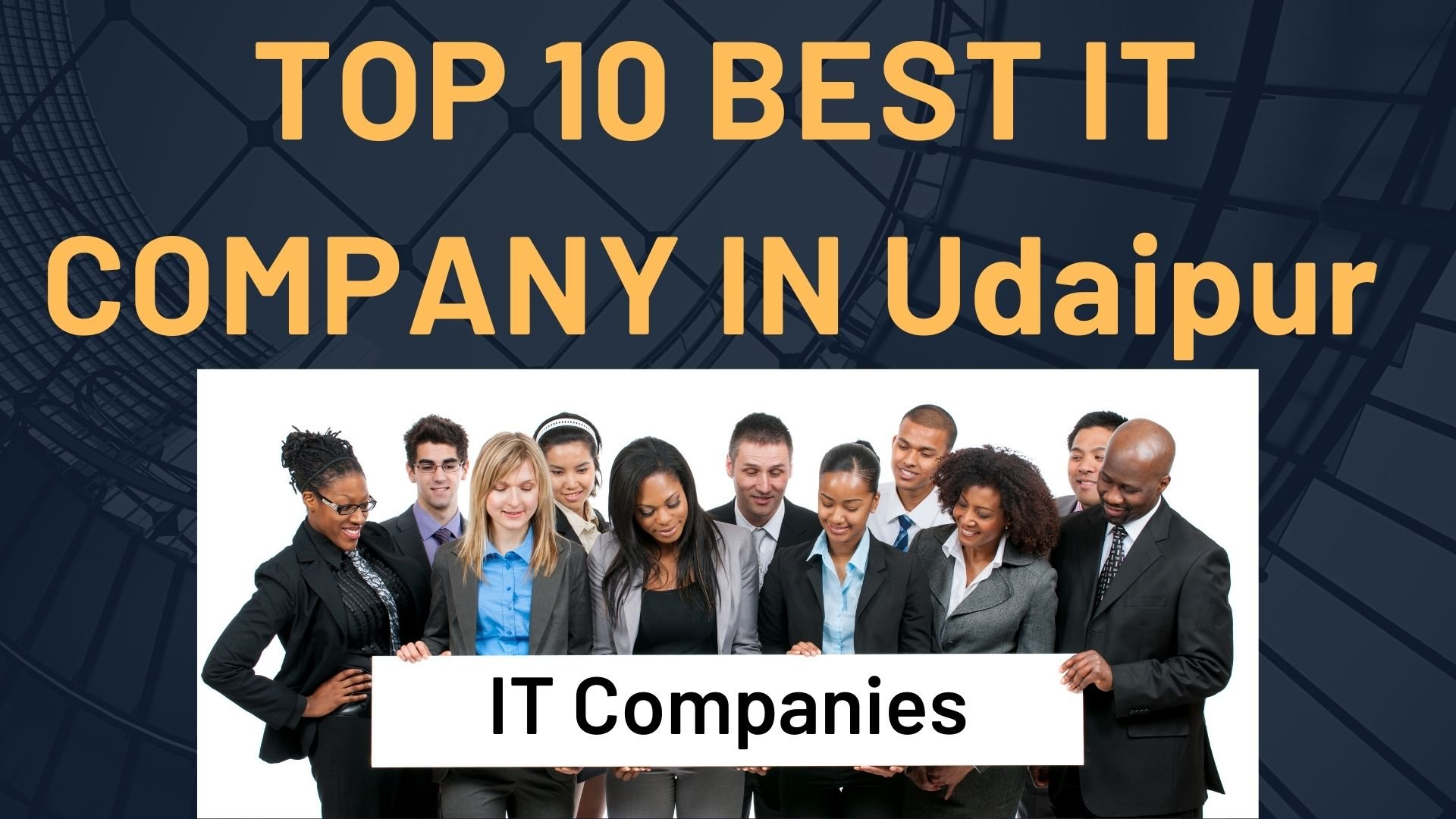 Read more about the article Top 10 IT Companies in Udaipur 2021