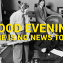 The Day Bbc Announced Good Evening There Is No News