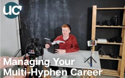 Episode 4: Managing Your Multi-Hyphen Career