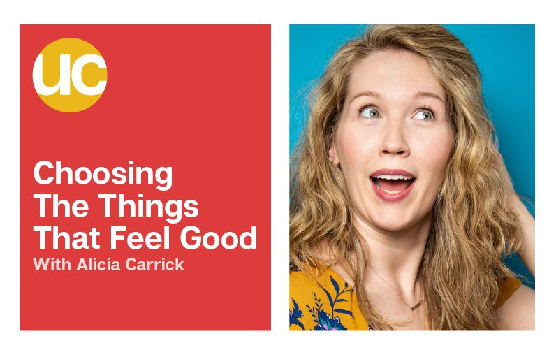 Episode 14: Choosing The Things That Feel Good with Alicia Carrick