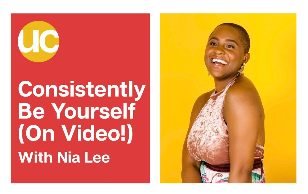 Episode 16: Being Yourself Consistently (On Video!) With Nia Lee