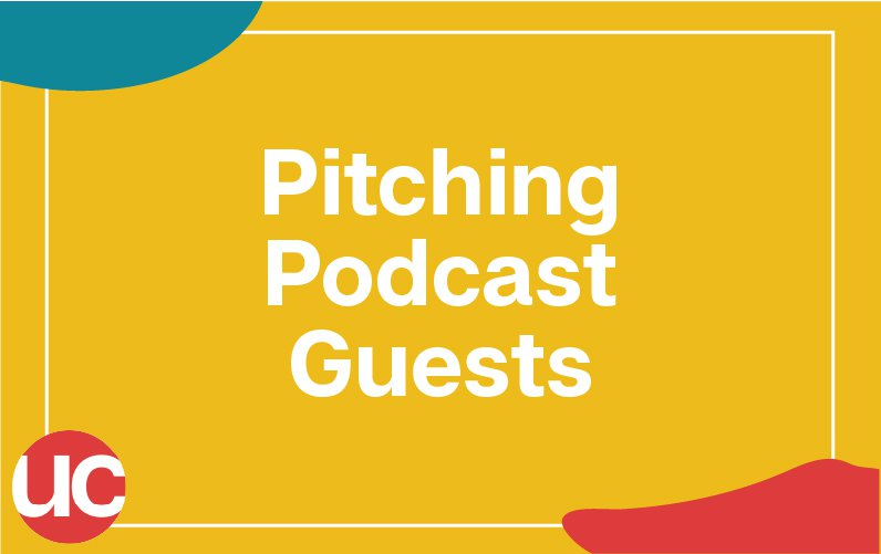 How To Pitch Podcast Guests