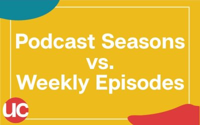 Podcast Seasons vs Weekly Episodes