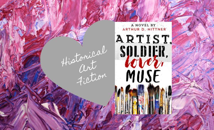 Books For Art Lover Artist Soldier Lover Muse Arthur Hittner book cover