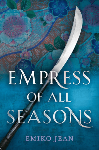 Empress Of All Seasons by Emiko Jean blue and pink book cover