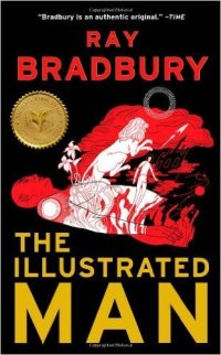 Inspirational books for writers The Illustrated Man by Ray Bradbury book cover