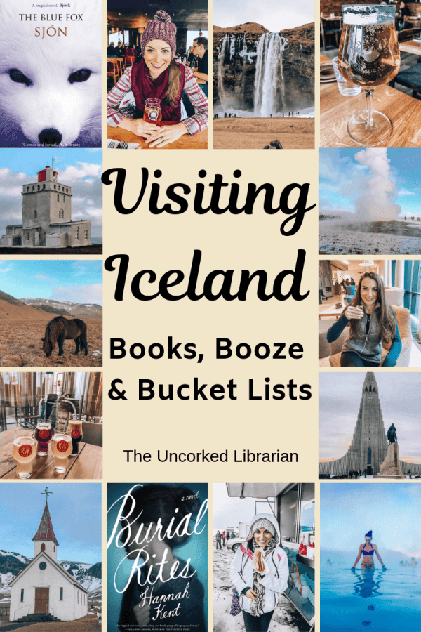 Visiting Iceland in the winter pin with collage of books, booze, and bucket list items