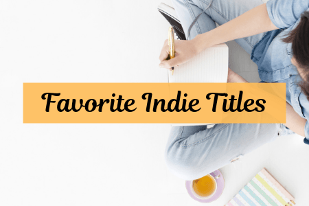 Favorite Indie Titles with writer, laptop, and cup of tea