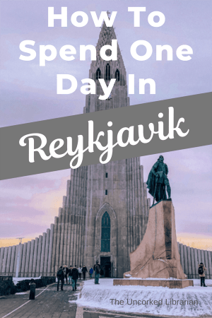 How To Spend One Day In Reykjavik Pin