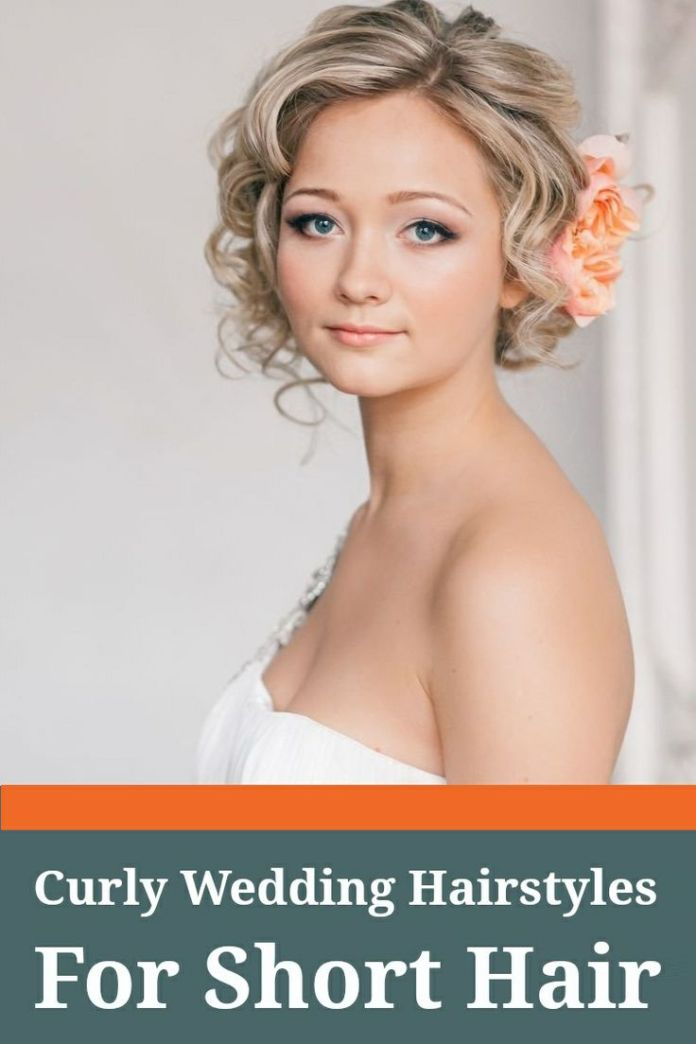 Cute-Short-Curly-Wedding-Hairstyle Perfect Curly Wedding Hairstyles