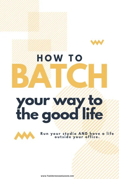 How to Batch Your Way to the Good Life
