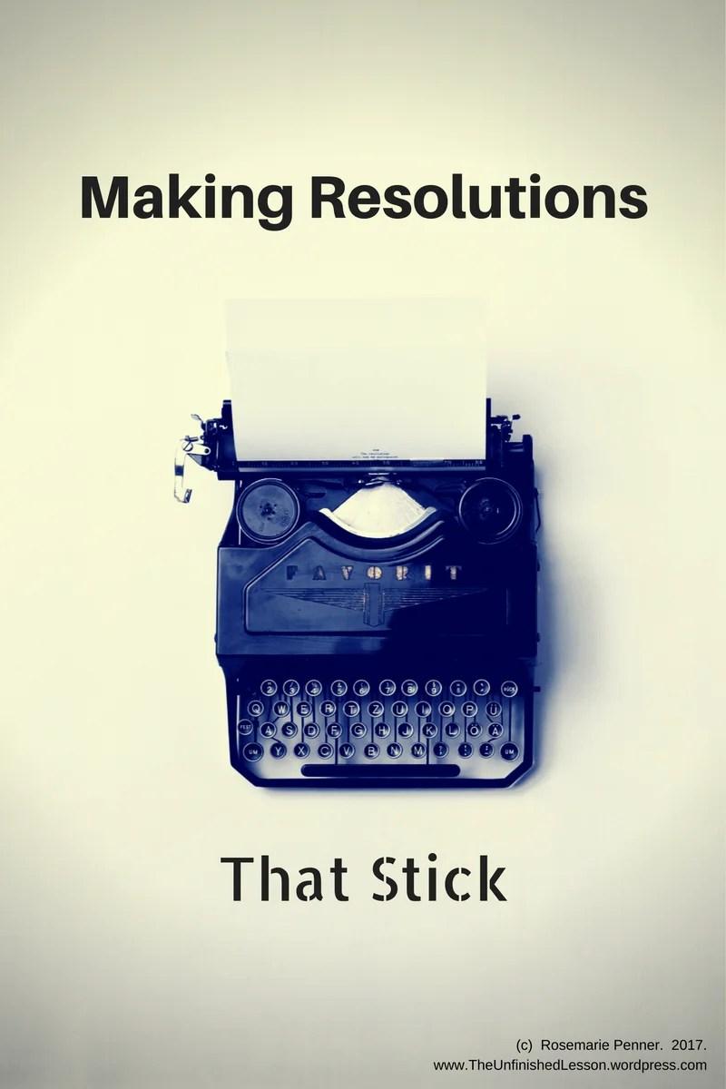 Resolution That Stick