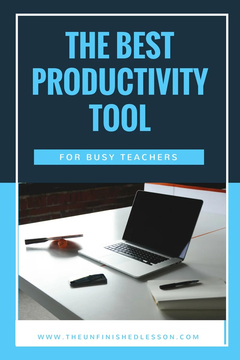 The Best Productivity Tool For Busy Teachers