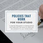 create studio policies that work