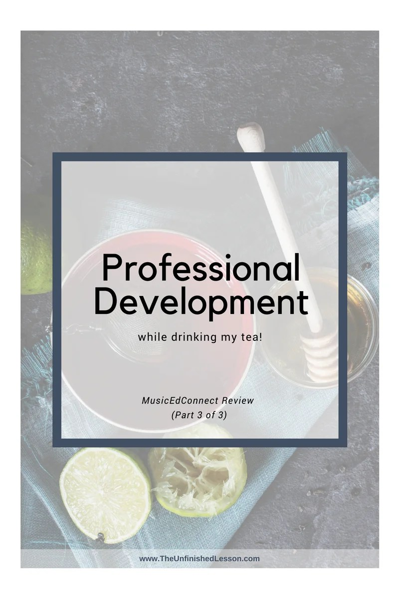 Professional development while drinking my tea! (Part 3)