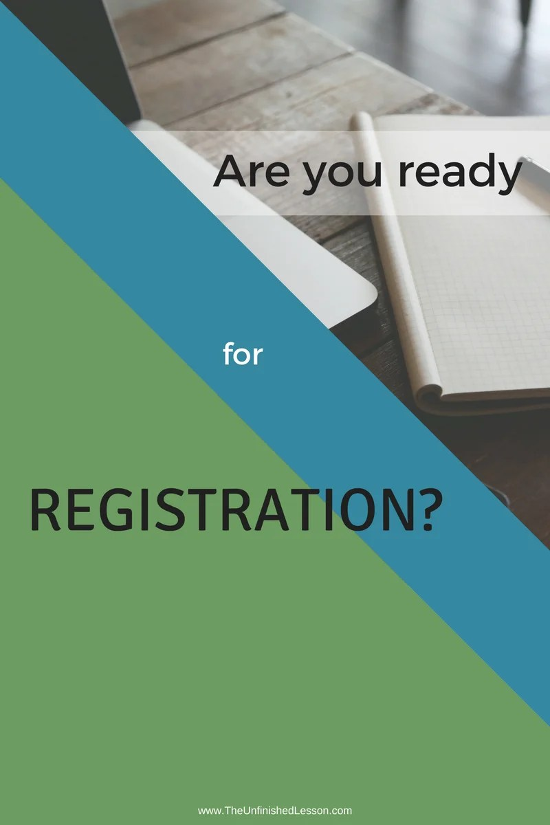 Are You Ready for Registration?