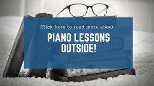 Piano Lessons Outside!