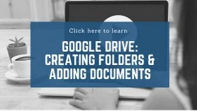 How to create folders & add documents in Google Drive