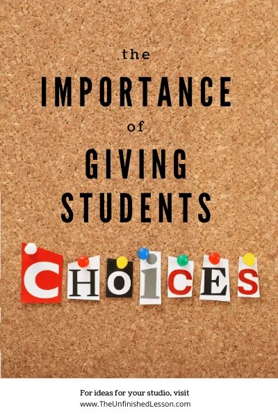 The Importance of Giving Students Choices