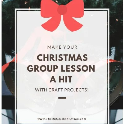 Make Your Christmas Group Lesson a Hit With Crafts!