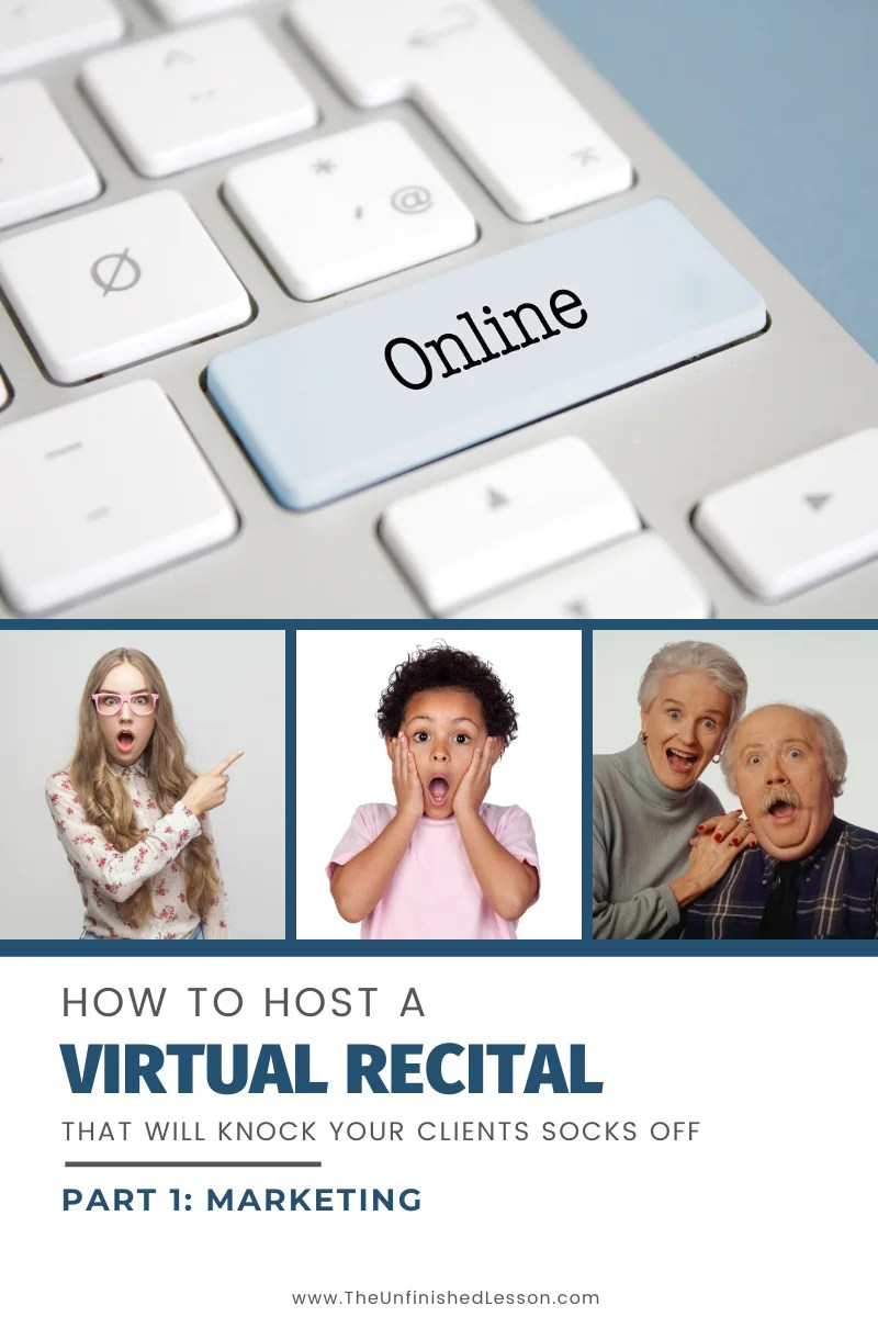 How to Host a Virtual Recital: Part 1 (Marketing)
