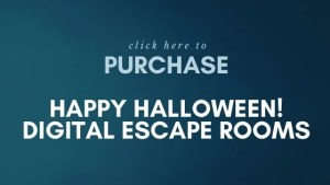 Purchase Happy Halloween digital escape rooms!