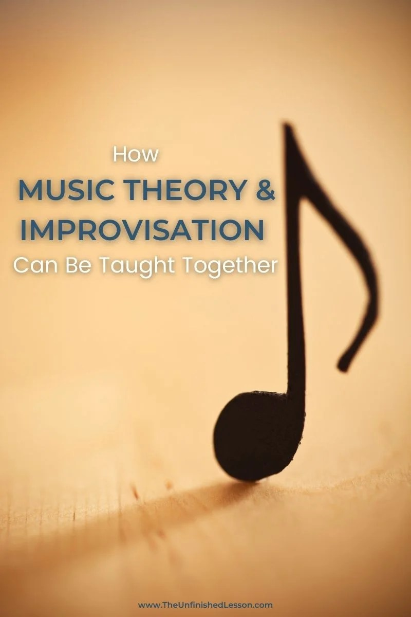 How Music Theory & Improvisation Can Be Taught Together