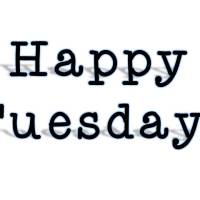 "Happy Tuesday: Or should I say, ""Happy TO-DO-sday""?"