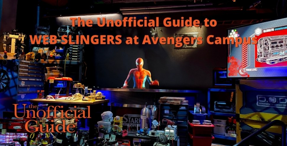 The Unofficial Guide to WEB SLINGERS at Avengers Campus