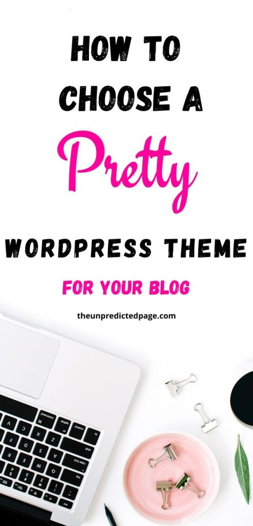 how to choose a pretty blog WordPress theme for your blog