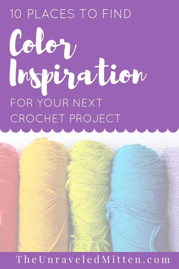 10 Places to find Color Inspiration for your Next Crochet Project