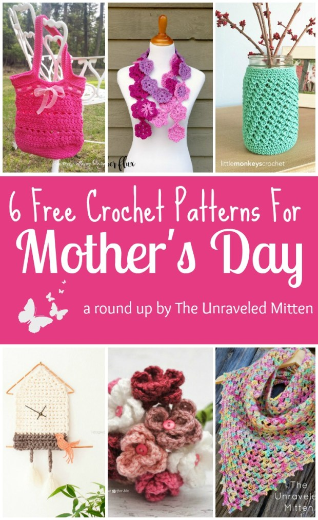6 Free Crochet Patterns for Mother's Day   A Round Up by The Unraveled Mitten