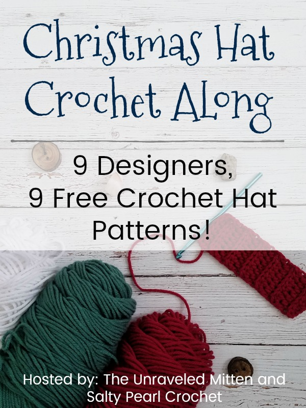 Christmas In July Hat Crochet Along | Free Crochet Hat Patterns from 9 Awesome Designers | The Unraveled Mitten | Starts July 25, 2018