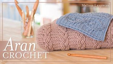 Learn aran crochet and cable with this online class