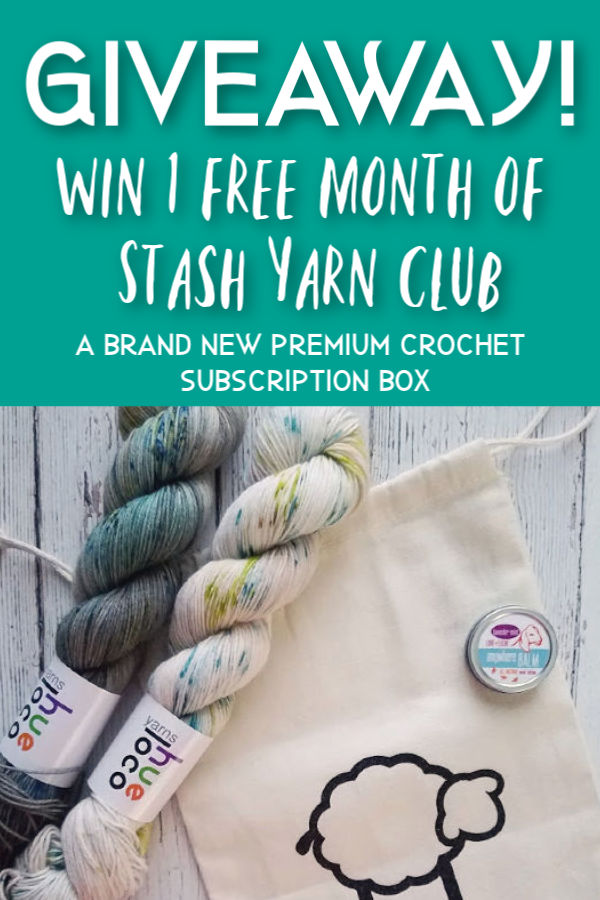 Stash Yarn Club | A Brand New Premium Crochet Subscription Box filled with hand dyed yarn, crochet patterns and goodies.