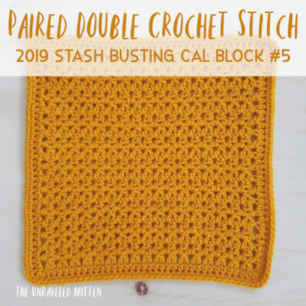 Paired Double Crochet | Block 5 of the 2019 Stash Busting Crochet Along | Free Crochet Pattern