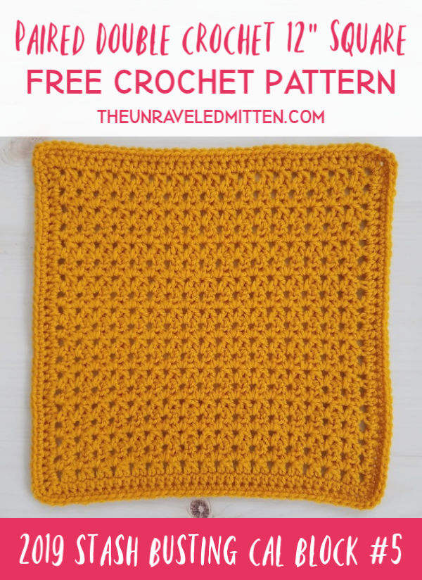 Paired Double Crochet Square | Free Crochet Pattern | The Unraveled Mitten | 2019 Stash Busting Crochet Along Block #5