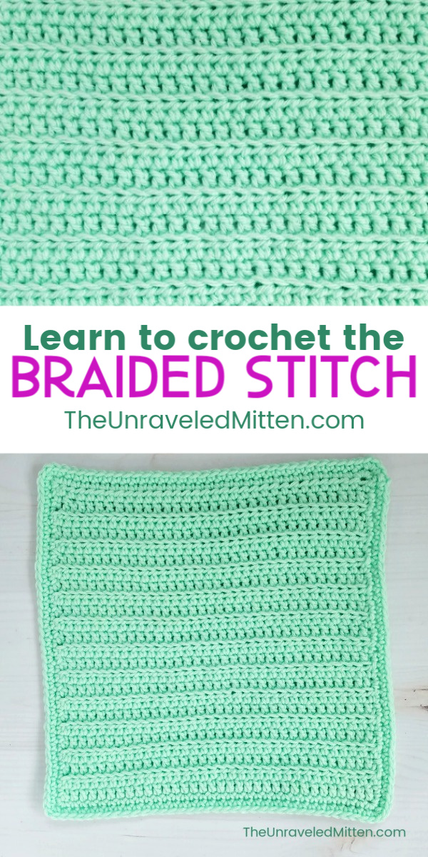 Braided Crochet Stitch Tutorial   Free Crochet Pattern   The Unraveled Mitten   Block #10 of the 2019 Stash Busting Afghan Crochet Along