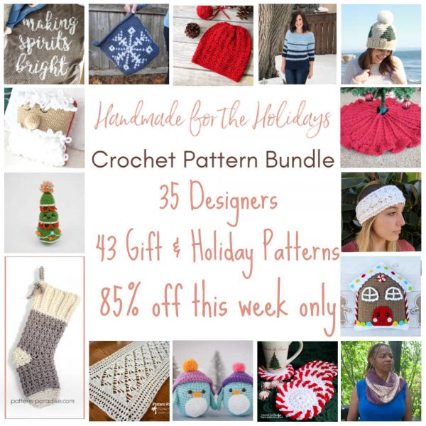 Handmade for the Holiday Crochet Pattern Bundle | Limited Time Offer