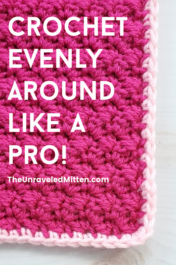 Crochet Evenly Around like a Pro!