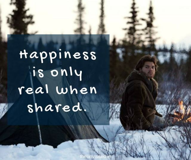 the unvisited into the wild quotes Happiness is only real when shared.
